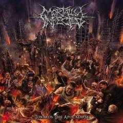 """Recenzia – MORTALLY INFECTED – """"Towards The Apocalypse"""" (SHOW NO MERCY RECORDS, 2015)"""
