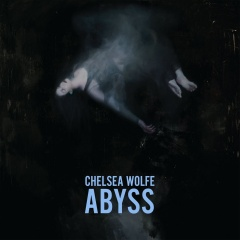 Recenzia – CHELSEA WOLFE – ABYSS (2015, Sargent House)