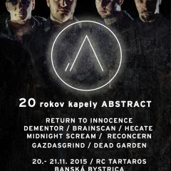 Koncert – 20 Years of ABSTRACT, 20.-21. 11. 2015, BANSKÁ BYSTRICA – Tartaros RC
