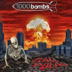 Recenzia – 1000bombs – Peace is dead – Ketzer records 2014/ Support Underground LP 2016
