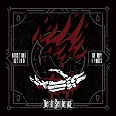 Death Sentence – Burning World In My Hands – Slovak Metal Army, 2017