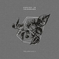 Recenzia – Poetry in Telegrams – Melancholy – EP – MY POINT RECORDS – 2016