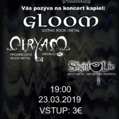 Gloom & Ciryam & Slight Lie v Sabinove!