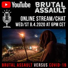 Brutal Assault spustil dnes Online Stream a chat s fanúšikmi.