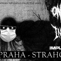 Pražský Strahov 007 otvorí po Korone svoje brány! Vystúpia Onanizer, Insistent a Impulsealer