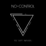 Recenzia – No Control – To Svet Nevidel – 2020