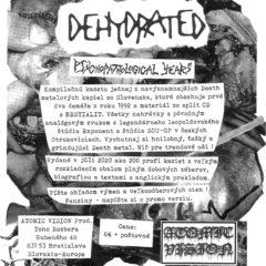 Starý materiál slovenskej legendy DEHYDRATED vydaný opäť na kazete!