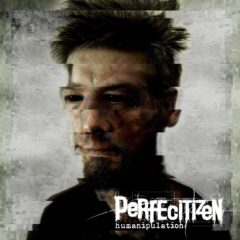 Recenzia – PERFECITIZEN – Humanipulation (2020, L'inphantile collective)