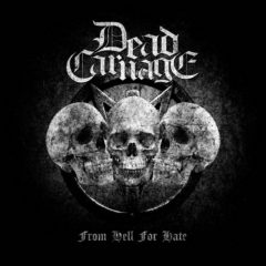 Recenzia – Dead Carnage – From Hell For Hate – Immortal Souls Productions – 2020