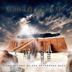 Recenzia – Pagan Spirit – The Record Of The Returning Race – 2020