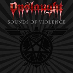 Retro – Onslaught – Sounds of Violence – AFM Records, 2011