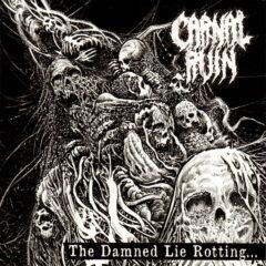 Nový old school death metal CARNAL RUIN – The Damned Lie Rotting… vydaný u ISP!