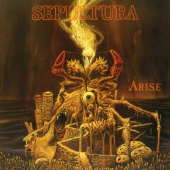 Retro – Sepultura – Arise – Roadrunner Records, 1991