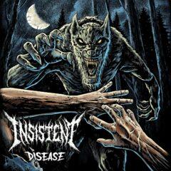 Insistent – Disease – L´Inphantile Collective, 2021