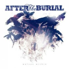"""Recenzia – AFTER THE BURIAL – """"Wolves Within"""" (Sumerian Records, 2013)"""